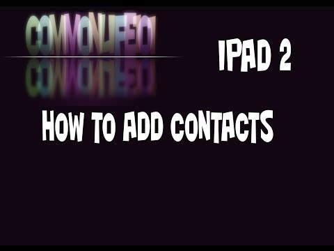 how to add contacts in ipad 2