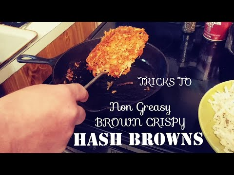 TRICKS TO CRISPY HASH BROWNS