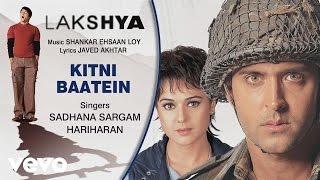 Kitni Baatein - Official Audio Song | Lakshya | Shankar Ehsaan Loy
