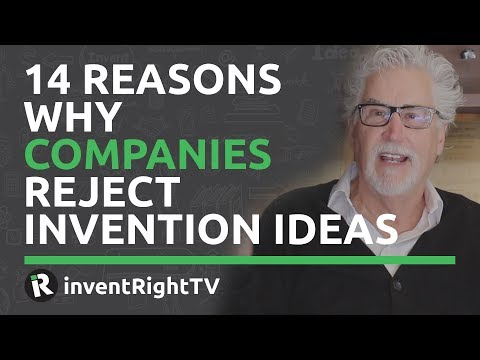 14 Reasons Why Companies Reject Invention Ideas