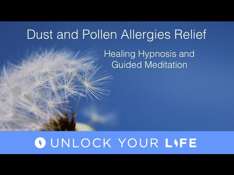 Pollen and Dust Allergies Healing Hypnosis and Guided Meditation