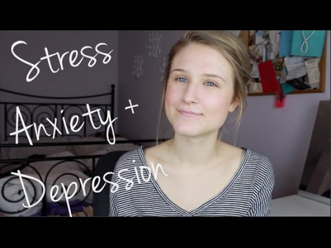 Dealing with Stress, Anxiety + Depression (My Story)