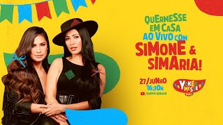 Yoki apresenta: Simone e Simaria -  #Yokermesse #LiveJunina #FiqueemCasa