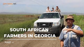 South African Farmers Are Moving To Georgia - Why?