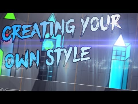 HOW TO MAKE YOUR OWN LEVEL CREATING STYLE! - GD Tutorial #2