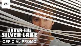 Under The Silver Lake | Official Promo HD | A24