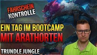 Fahrschein Kontolle! Ein Tag im Bootcamp mit Arathorten [League of Legends] [Deutsch / German]