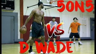Dwyane Wade 5 on 5 Basketball Game vs Random Open Gym Players ( part 2 )