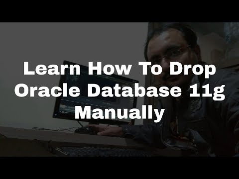 Dropping Oracle Database 11g Manually with Drop Database Statement