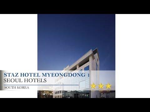 Staz Hotel Myeongdong 1 - Seoul Hotels, South Korea