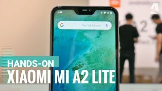 Xiaomi Mi A2 Lite hands-on review