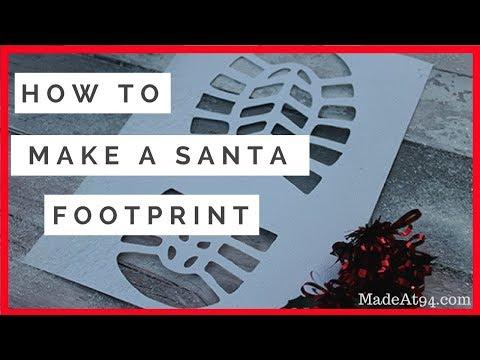 How to Make a Santa Footprint   Santa Footprints Stencil