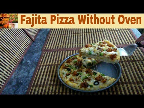 Chicken Fajita Pizza without Oven/No Oven Pizza Recipe(In Urdu/Hindi)How To Make Pizza On Stove Top