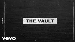 """G-Eazy """"The Vault"""" (Official EP)"""