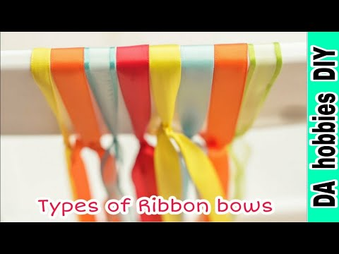 How to make ribbon bows | 4 Types of ribbon bows || DA hobbies-diy