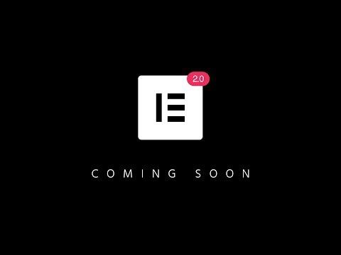 Elementor 2.0 - Get Ready