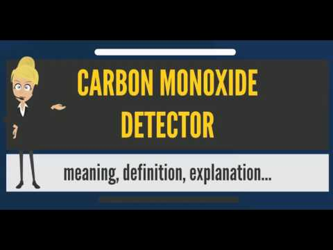 What is CARBON MONOXIDE DETECTOR? What does CARBON MONOXIDE DETECTOR mean?