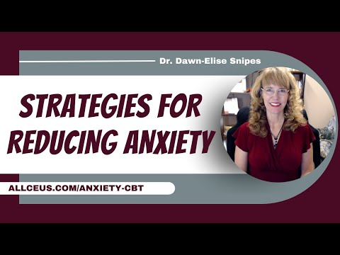 Best Practices for the Treatment of Anxiety