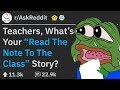 Teachers Share Their Read The Note To The Class Stories rAskReddit