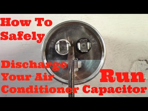 How To Safely Discharge Your Air Conditioner Run Capacitor
