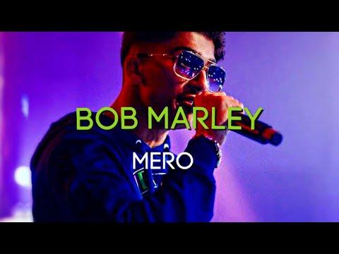 MERO - Bob Marley [Official Video]