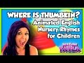 Where Is Thumbkin Animation English Nursery Rhymes For Child
