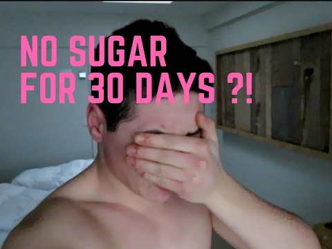 Vlog #18 / WHAT HAPPENS IF YOU STOP EATING SUGAR FOR 30 DAYS!