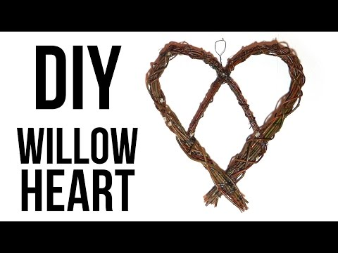How to Make a Willow Heart    DIY Willow Wreath
