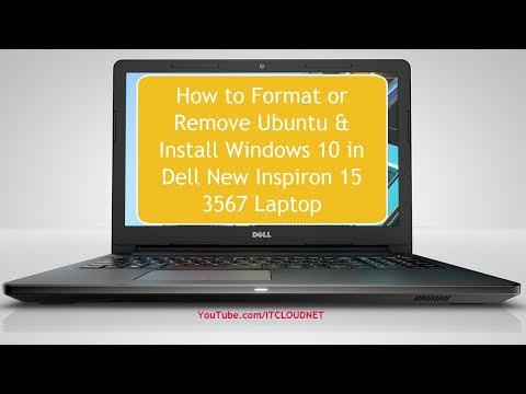 How to Format or Remove Ubuntu & Install Windows 10 in Dell New Inspiron 15 3567 Laptop