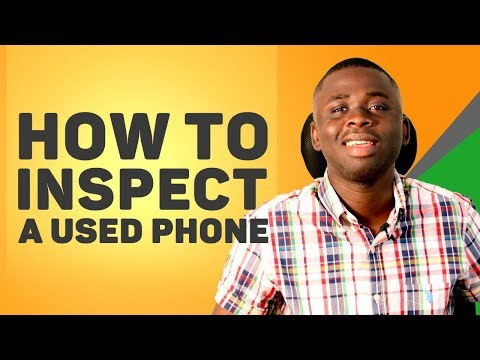How To Thoroughly Inspect A Used Phone Before Buying