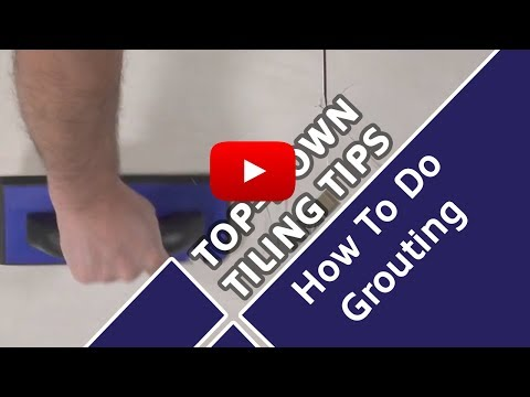How To Do Grouting - Top Down Tiling Tips - Tile Mountain