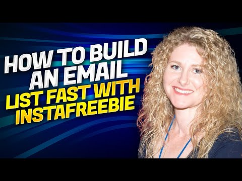 How To Build An Email List Fast With Instafreebie