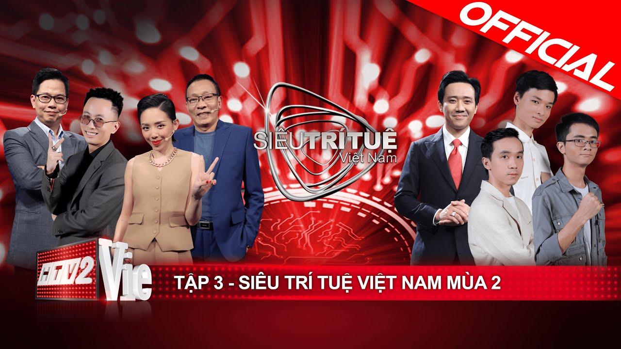 Siêu Trí Tuệ Việt Nam mùa 2 - Tập 3: Kỷ lục gọi tên, xuất hiện thử thách đạt điểm tuyệt đối