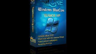 Windows Bluecore Ve (vip Edition) 2016 Team Os