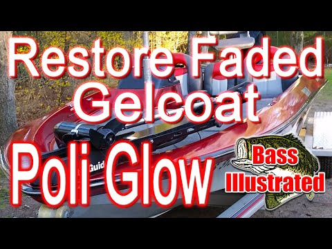 Restore Faded Bass Boat Gelcoat with Poli Glow