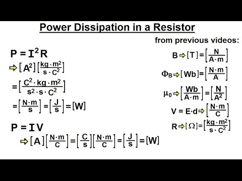 Physics - Mechanics: Ch. 0.5: Standard Units (28 of 41) Power Dissipated in a Resistor
