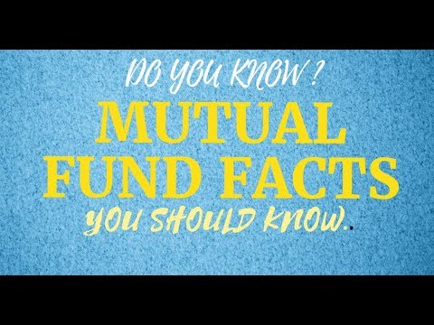 DO YOU KNOW MUTUAL FUND FACTS