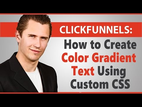 ClickFunnels: How to Create Color Gradient Text Using Custom CSS (On Some Browsers)