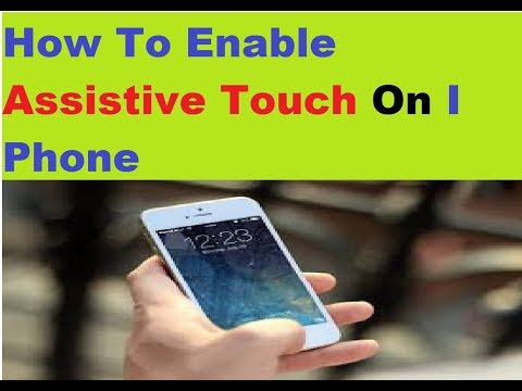 How To Enable Assistive Touch On I Phone - Enable Today