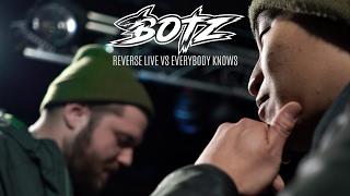 #BOTZ7 - Reverse Live vs Everybody Knows