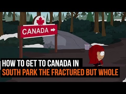 How to get to Canada in South Park The Fractured But Whole