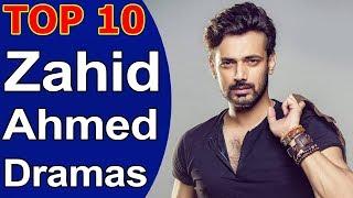 Top 10 Best Zahid Ahmed Dramas List