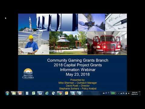 2018 Capital Project Grant Webinar – BC Community Gaming Grant Branch