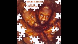 Isaac Hayes - Medley: Monologue/Ike's Mood I/You've Lost That Lovin' Feelin'