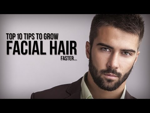Top 10 tips to grow Facial Hair or Patchy beard faster...