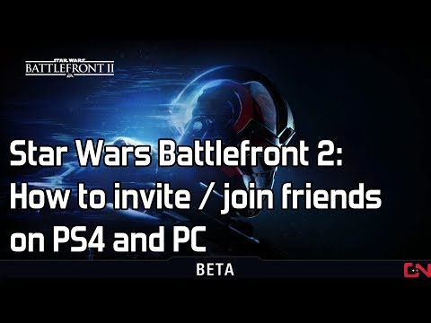 Star Wars Battlefront 2: How to invite / join friends on PS4 and PC