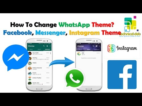 How To Change WhatsApp Theme | Change Facebook, Messenger, Instagram Themes