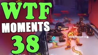 Overwatch WTF Moments Ep.38