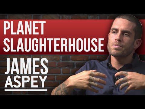 JAMES ASPEY - PLANET SLAUGHTERHOUSE - PART 1/2 | London Real