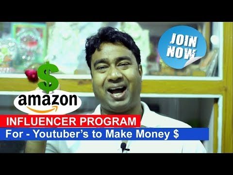 Earn from Amazon Influencer Program ! For Youtubers | Facebook Page | Instagram & Twitter